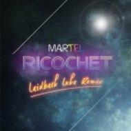 Martel - Ricochet  (Laidback Luke Remix)