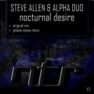 Steve Allen & Alpha Duo - Nocturnal Desire  (Johann Stone Remix)