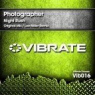 Photographer - Night Rush  (Lee Miller Remix)