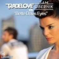 Sam Obernik, Tradelove - Bette Davis Eyes  (Club Mix)