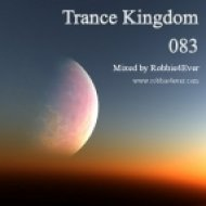 Robbie4Ever - Trance Kingdom 083 ()