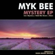 Myk Bee - Hold Me Down  (Original Mix)