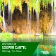 Sooper Cartel - Im Here  (Original Mix)