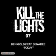 Ben Gold feat. Senadee - Today  (Ben Gold Club Remix)