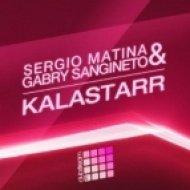 Sergio Matina & Gabry Sangineto - KalaStarr  (Darko De Jan Remix)