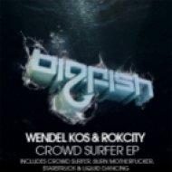 Wendel Kos & Rokcity - Burn Motherfucker  (Original Mix)