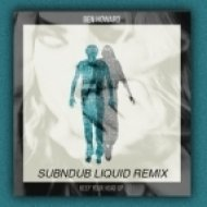 Ben Howard - Keep Your Head Up  (Subndub Remix)