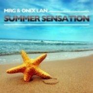 MRG & Onix Lan  -  Summer Sensation  (Extended Mix)