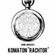 Komaton - Rachtor ()