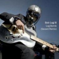 Bob Log III - Log Bomb  (Savant Remix)