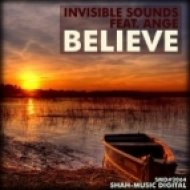 Invisible Sounds feat. Ange - Believe  (No Coffee No Morning Edit)