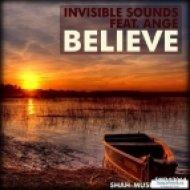 Invisible Sounds feat. Ange - Believe  (Lucas B Trance Dub Remix)