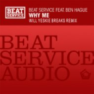 Beat Service feat. Ben Hague - Why Me  (Will Yeskie Breaks Remix)