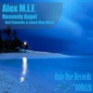 Alex M.I.F. - Heavenly Angel  (Etasonic Remix)