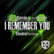 Danilo Garcia, Laura Brehm - I Remember You  (Nishin Verdiano Remix)