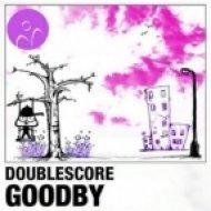 Doublescore - Goodby  (Balthazar & JackRock Remix)