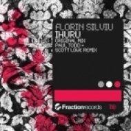 Florin Silviu - Ihuru  (Paul Todd & Scott Lowe remix)