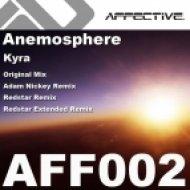 Anemosphere - Kyra  (Adam Nickey Remix)