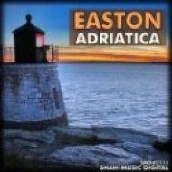 Easton - Adriatica  (Original Anthem Mix)