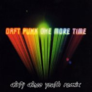 Daft Punk - One More Time  (Dirty Disco Youth Remix)