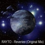 RAYTO - Reveries  (Original Mix)