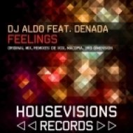 Dj Aldo feat. Denada - Feelings  (Original Mix)