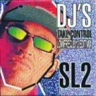 SL2  - Dj\'s Take Control  (LowFreq 2012 mix)