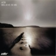 ATB - Believe In Me  (Clubb Mix)