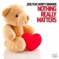 Jese feat. Morty Simmons - Nothing Really Matters  (Classic Remix)