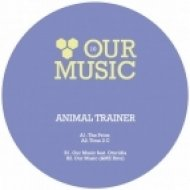Animal Trainer, Otoridia - Our Music  (Original Mix)