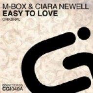 M-Box & Ciara Newell - Easy To Love  (Original Mix)
