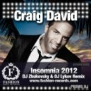 Craig David - Insomnia  (Dj Zhukovsky & Dj Lykov Summer Club Mix)