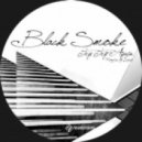 Black Smoke - Try Try Again  (Lcaise Mix)