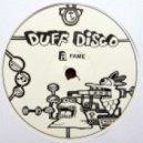Duff Disco - Fame ()