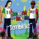 Joe Berte Ft. Ruly Mc - Tembleke  (Romano & Sapienza Remix)