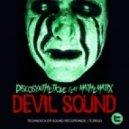 Discosynthetique - Devil Sound Feat Mathematix  (Zera Remix)