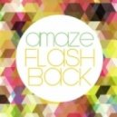 Amaze - Flashback  (Unreleased Version)