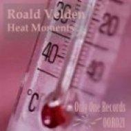 Roald Velden - Heat Moments  (Cylum Remix)