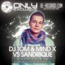 DJ Tom, Mind X Vs Sandrique - Moskito GSM  (DJ Marselle & DJ Tim Keed Bootleg)