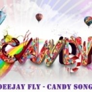 Deejay Fly - Candy Song  (Extended)