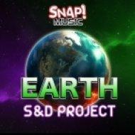 S&D Project - Earth  (Original Mix)