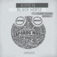 Kimen - Black Horse  (Sami Saari Remix)