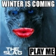 The Slag, Marc Remillard - Winter Is Coming ()