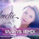 Amelie  -  Esta Noche (Mas y Mas) (Vannys Remix)