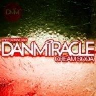Dan Miracle - Cream Soda ()