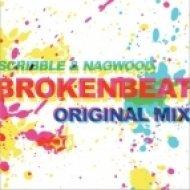 Scribble & Nagwoode - Broken Beat  (Original Mix)
