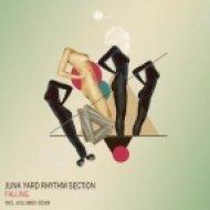 Junk Yard Rhythm Section - Falling  (Original Mix)