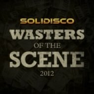 Solidisco - Wasters Of The Scene 2012  (Original Mix)