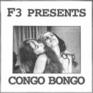 F3 - Congo Bongo (Original Mix)