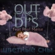 OutCast Dj\'s feat Paul Meise - Цветные Сны #38 mixed by Alex Red ()